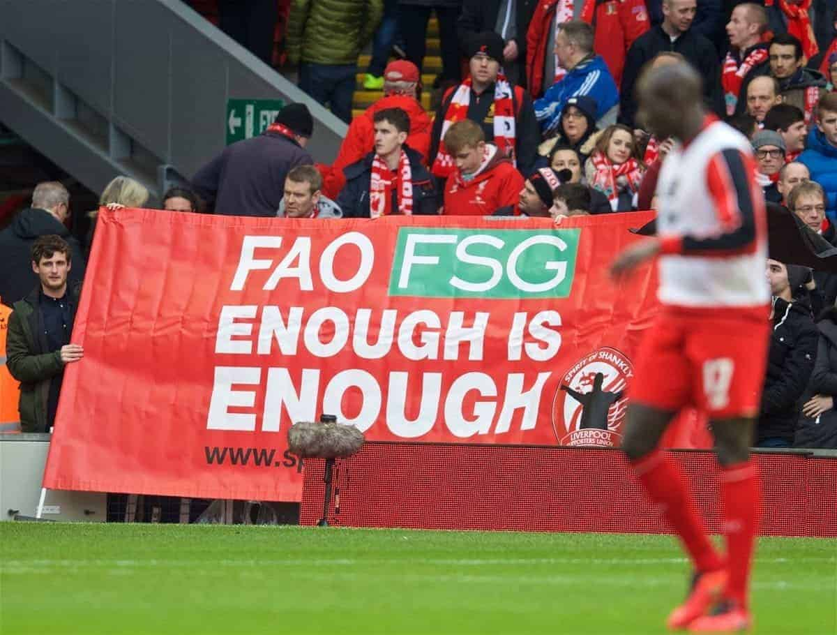 """LIVERPOOL, ENGLAND - Saturday, February 6, 2016: Liverpool supporters protest with a banner """"FAO FSG Enough is Enough"""" from the Spirit of Shankly group before the Premier League match against Sunderland at Anfield. (Pic by David Rawcliffe/Propaganda)"""