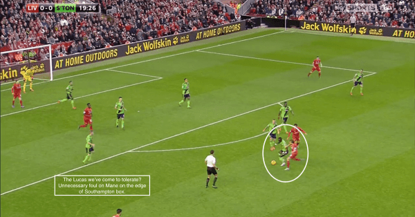 The Lucas we've come to tolerate? Unnecessary foul on Mane on the edge of the Southampton box.