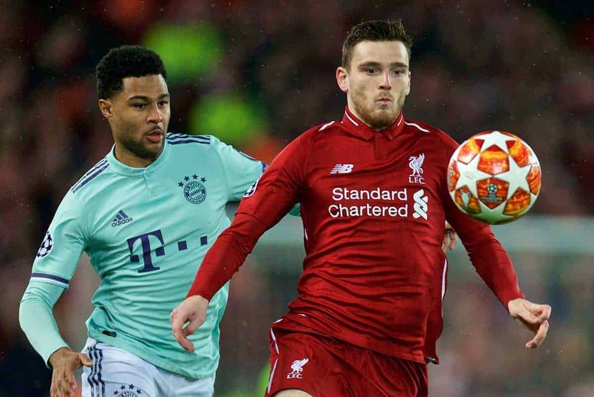 LIVERPOOL, ENGLAND - Tuesday, February 19, 2019: Liverpool's Andy Robertson (R) gets away from FC Bayern Munich's Serge Gnabry during the UEFA Champions League Round of 16 1st Leg match between Liverpool FC and FC Bayern M¸nchen at Anfield. (Pic by David Rawcliffe/Propaganda)