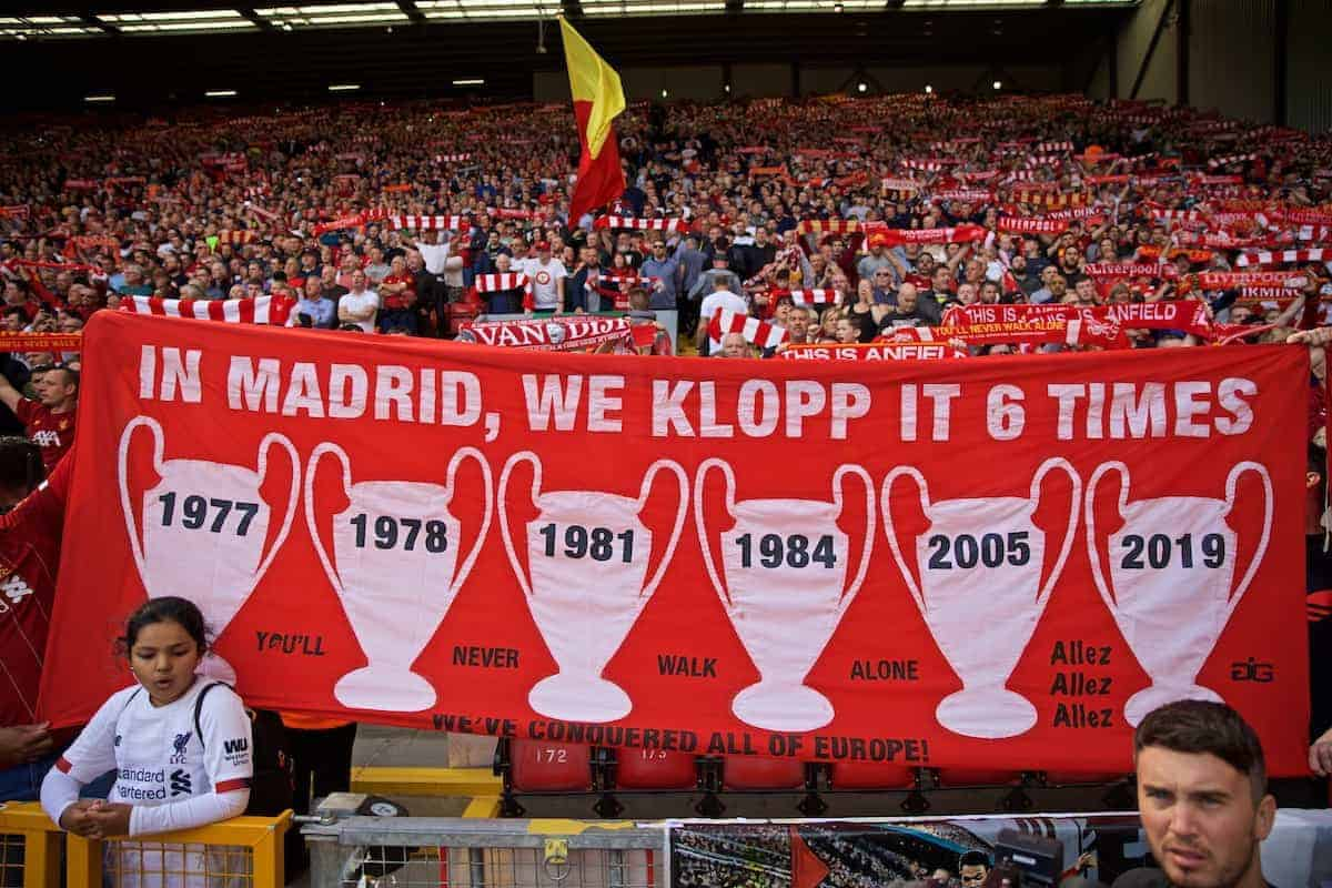 LIVERPOOL, ENGLAND - Saturday, September 14, 2019: Liverpool supporters on the Spion Kop with a banner featuring six European Cups before the FA Premier League match between Liverpool FC and Newcastle United FC at Anfield. (Pic by David Rawcliffe/Propaganda)