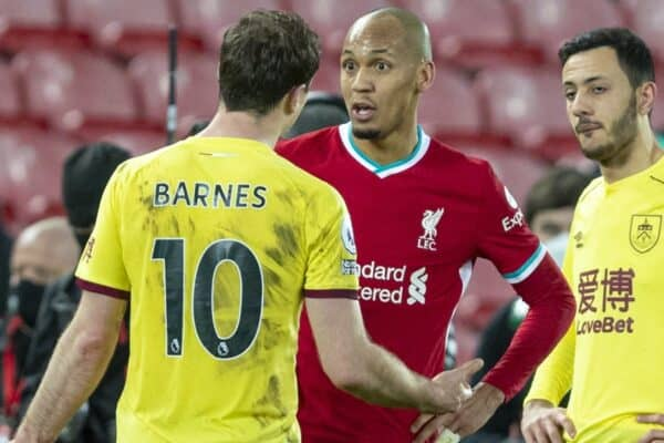 LIVERPOOL, ENGLAND - Thursday, January 21, 2021: Liverpool's Fabio Henrique Tavares 'Fabinho' (R) and Burnley's Ashley Barnes during the FA Premier League match between Liverpool FC and Burnley FC at Anfield. Burnley won 1-0 ending Liverpool's run of 68 games unbeaten at home. (Pic by David Rawcliffe/Propaganda)