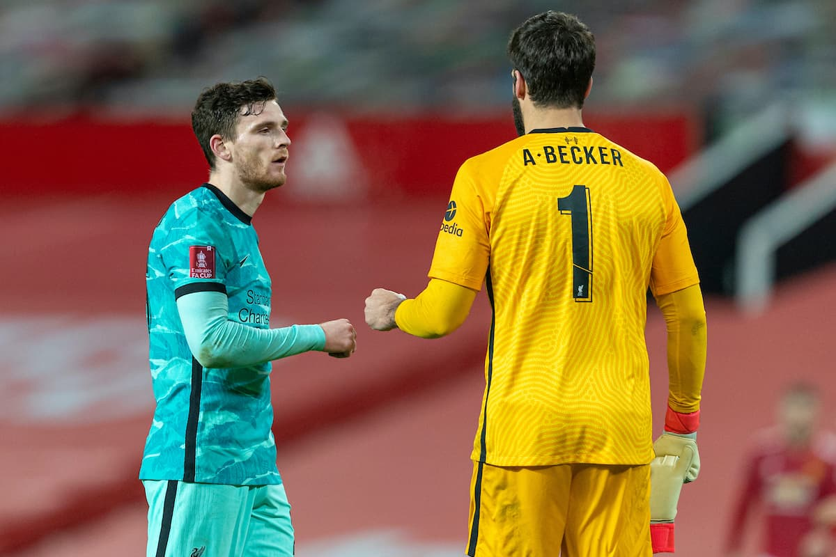 LIVERPOOL, ENGLAND - Sunday, January 24, 2021: Liverpool's Andy Robertson (L) and goalkeeper Alisson Becker after the FA Cup 4th Round match between Manchester United FC and Liverpool FC at Old Trafford. Manchester United won 3-2. (Pic by David Rawcliffe/Propaganda)