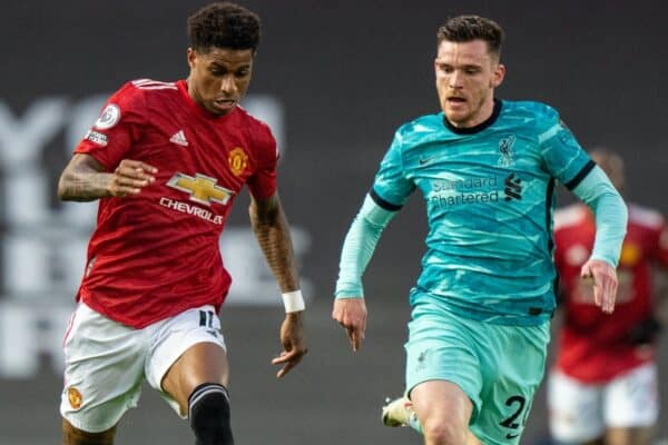 MANCHESTER, ENGLAND - Thursday, May 13, 2021: Manchester United's Marcus Rashford (L) and Liverpool's Andy Robertson during the FA Premier League match between Manchester United FC and Liverpool FC at Old Trafford. (Pic by David Rawcliffe/Propaganda)