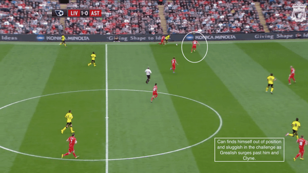 Can finds himself out of position and sluggish in the challenge as Grealish surges past him and Clyne.