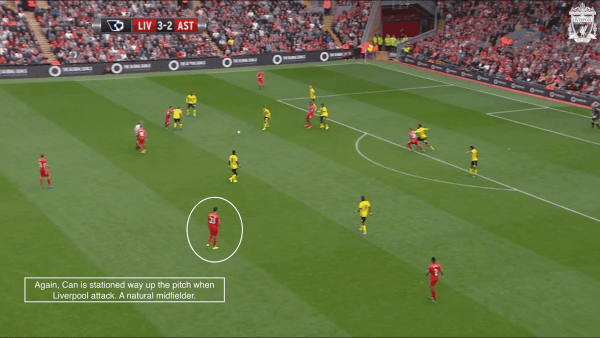 Again, Can is stationed way up the pitch when Liverpool attack. A natural midfielder.