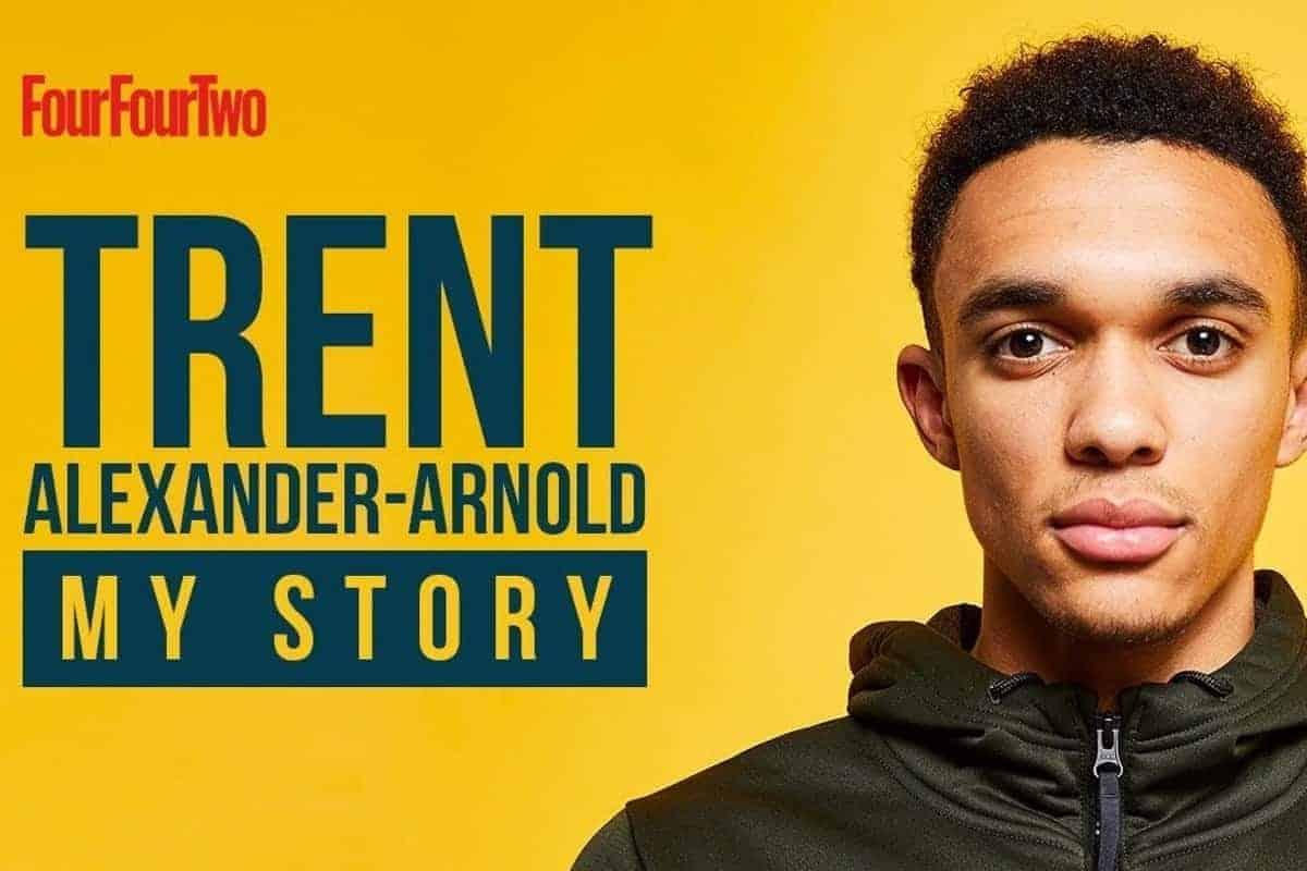 Trent Alexander-Arnold FourFourTwo
