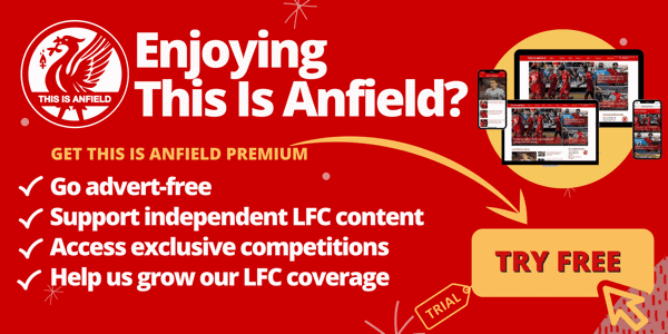 Upgrade This Is Anfield and support our independent LFC content